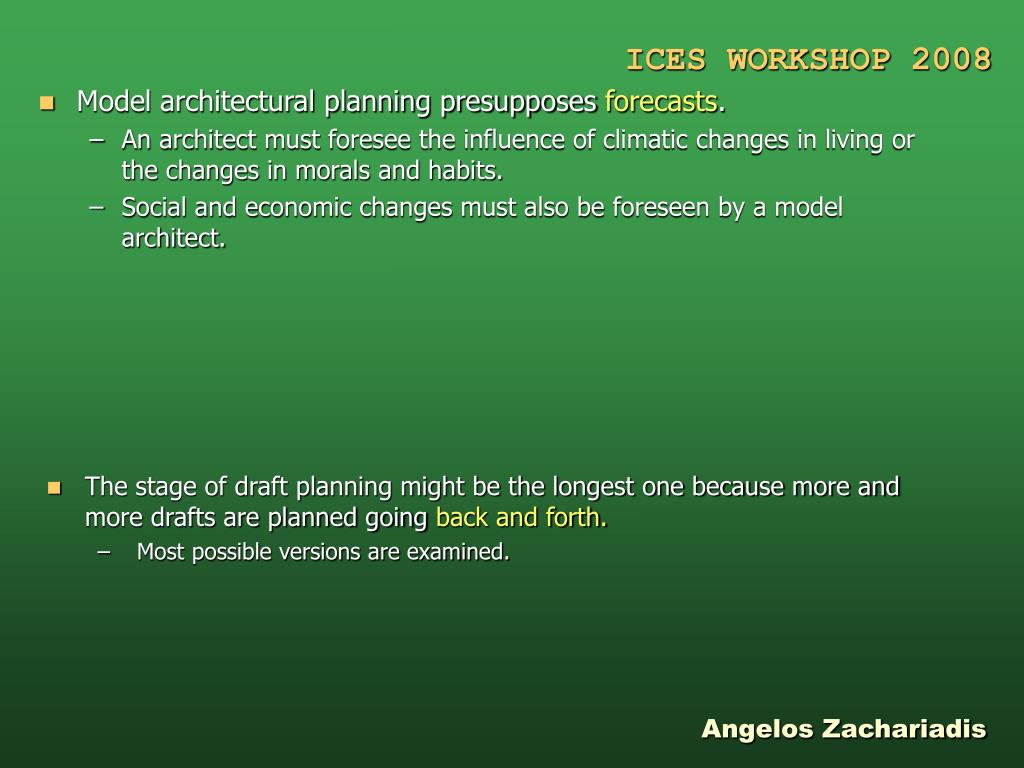 Model architectural planning presupposes