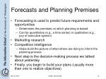 forecasts and planning premises