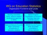 wg on education statistics