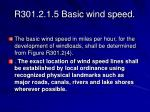 r301 2 1 5 basic wind speed