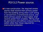 r313 2 power source