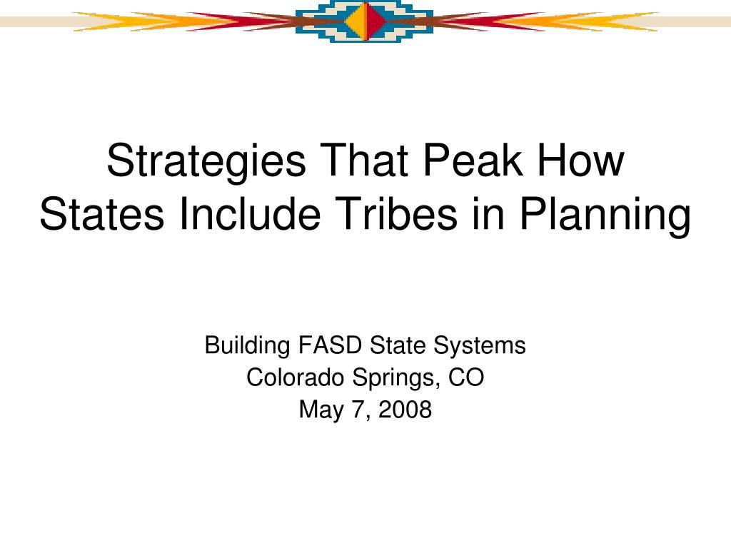 strategies that peak how states include tribes in planning l.