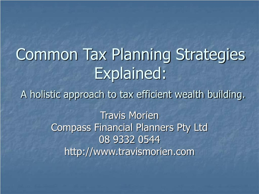 common tax planning strategies explained a holistic approach to tax efficient wealth building l.