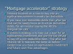 mortgage accelerator strategy