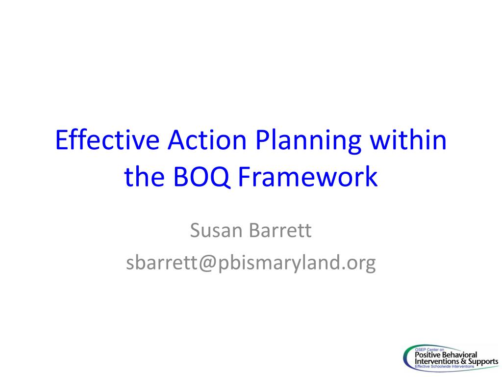 effective action planning within the boq framework l.