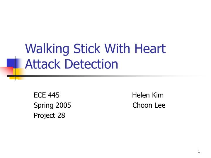 walking stick with heart attack detection n.