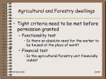 agricultural and forestry dwellings24