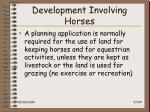development involving horses