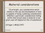 material considerations
