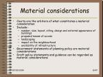 material considerations8