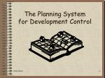 the planning system for development control
