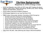 city view backgrounder response to 1970 s energy crises