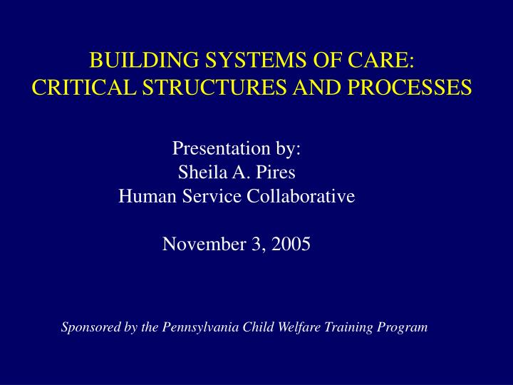 BUILDING SYSTEMS OF CARE: