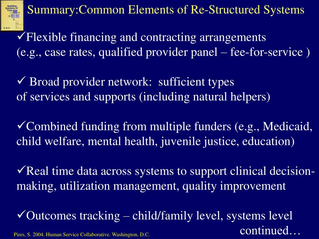 Summary:Common Elements of Re-Structured Systems