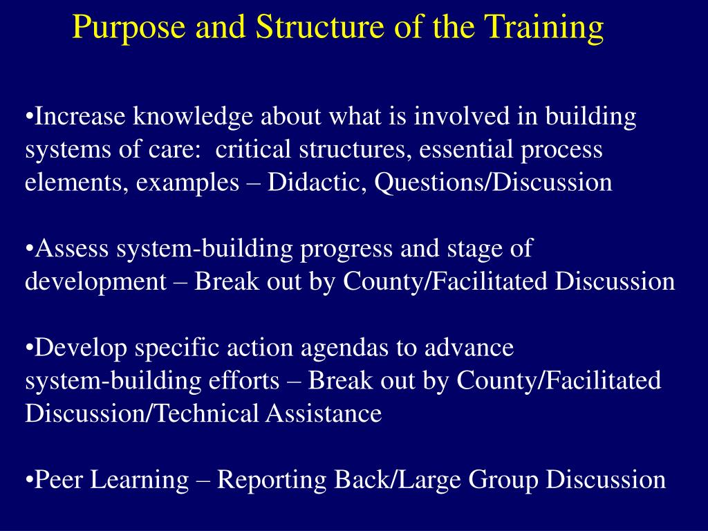 Purpose and Structure of the Training