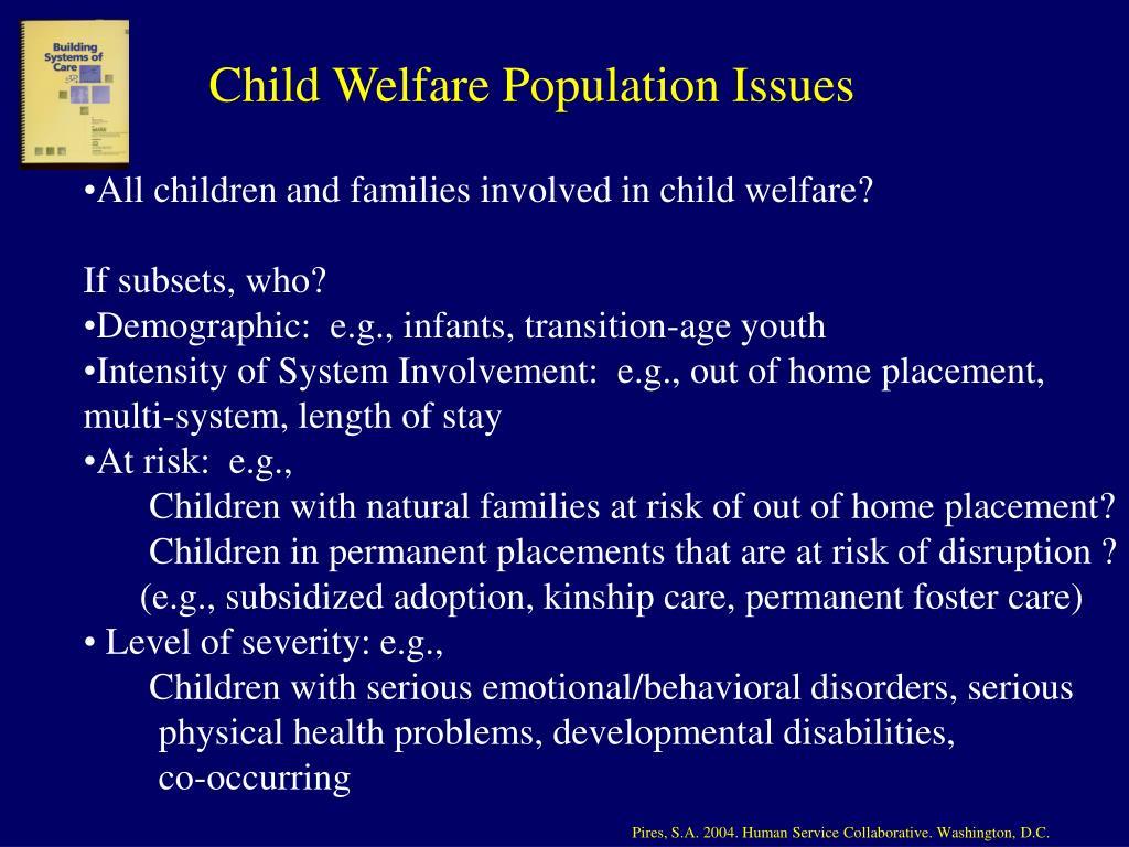 Child Welfare Population Issues