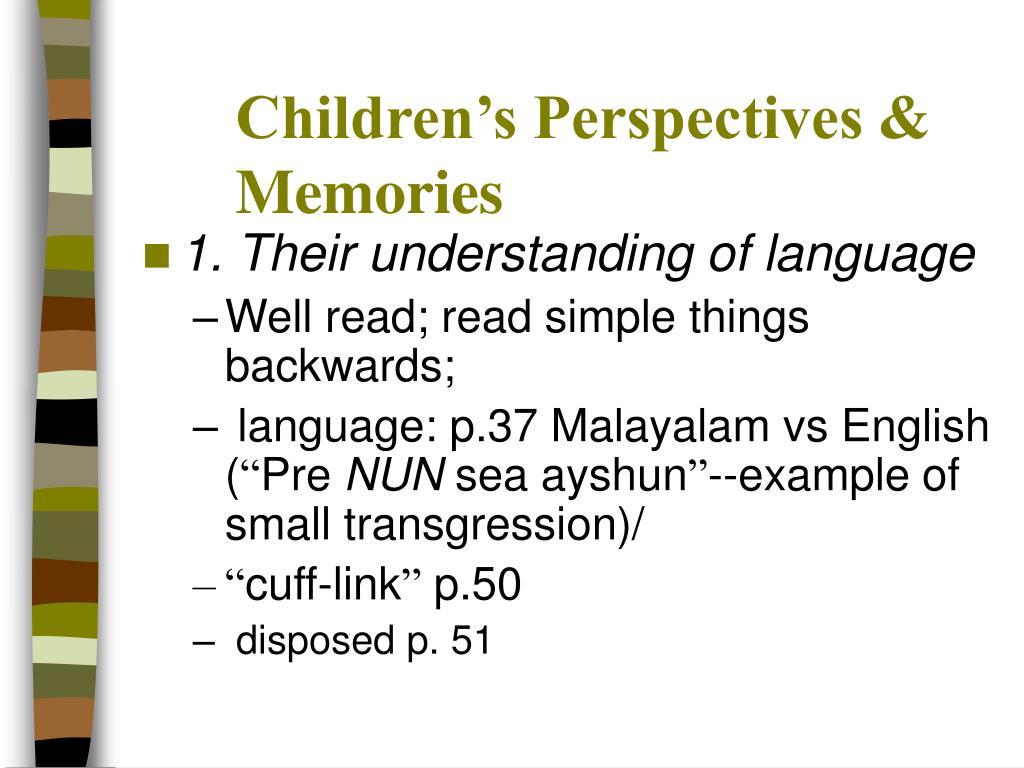 Children's Perspectives & Memories