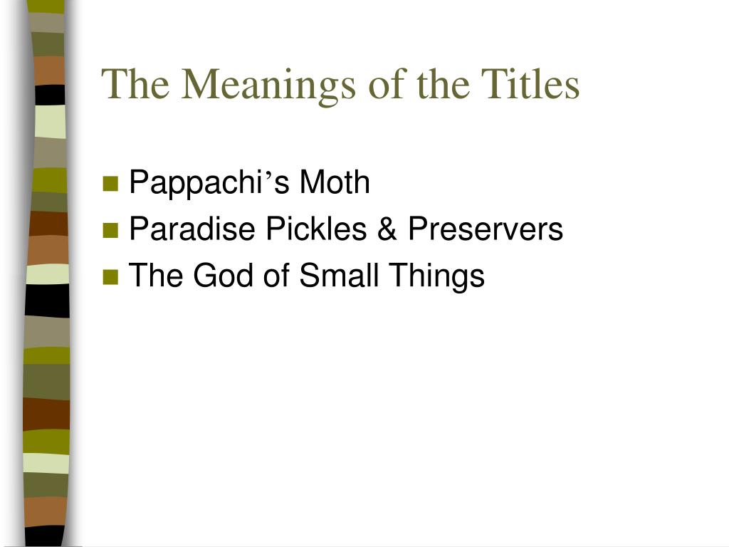 The Meanings of the Titles