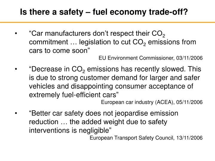 Is there a safety – fuel economy trade-off?