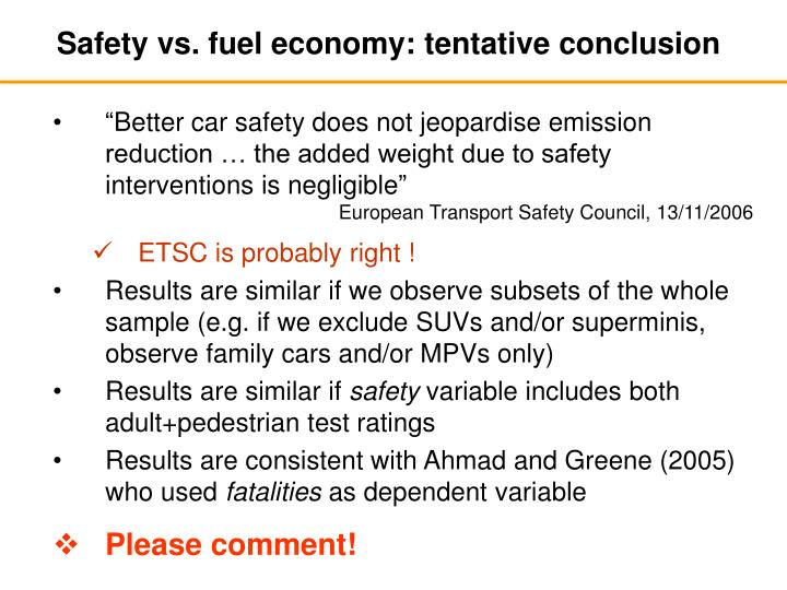 Safety vs. fuel economy: tentative conclusion