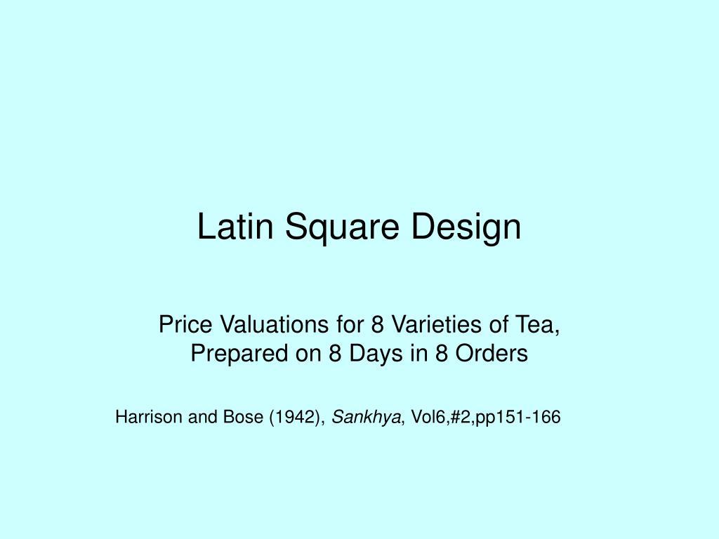 Latin Square Design