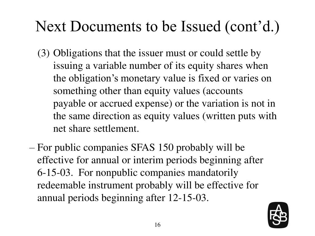 Next Documents to be Issued (cont'd.)