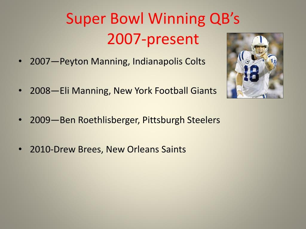 Super Bowl Winning QB's