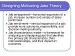 designing motivating jobs theory29