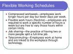 flexible working schedules