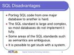sql disadvantages