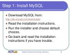 step 1 install mysql