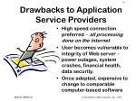 drawbacks to application service providers