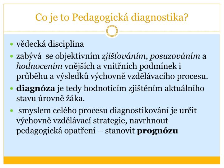 Co je to pedagogick diagnostika