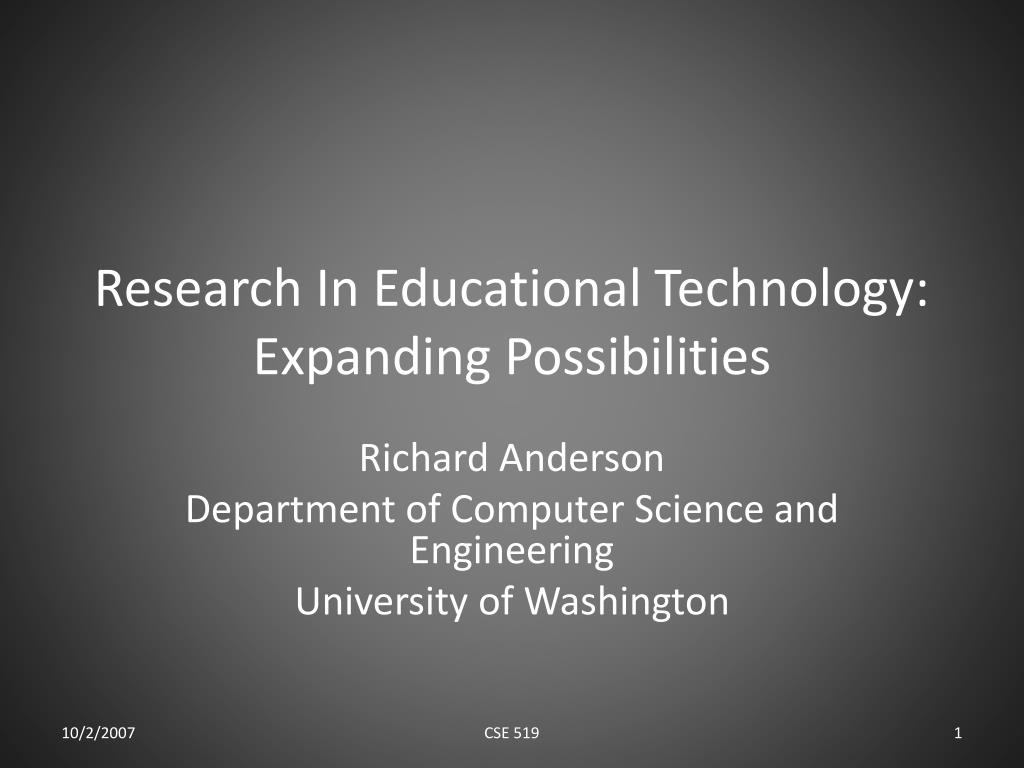 research in educational technology expanding possibilities l.