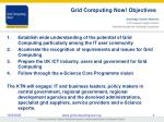 grid computing now objectives