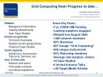 grid computing now progress to date