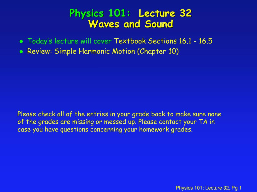 physics 101 lecture 32 waves and sound l.