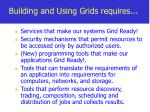 building and using grids requires