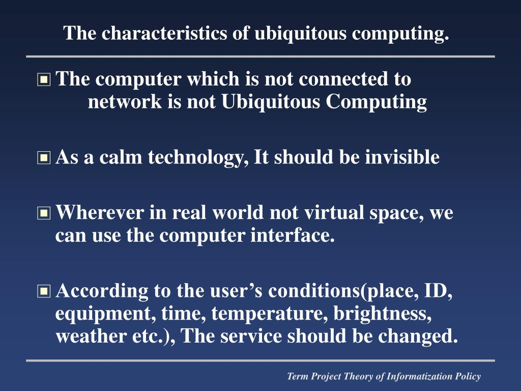 The computer which is not connected to network is not Ubiquitous Computing