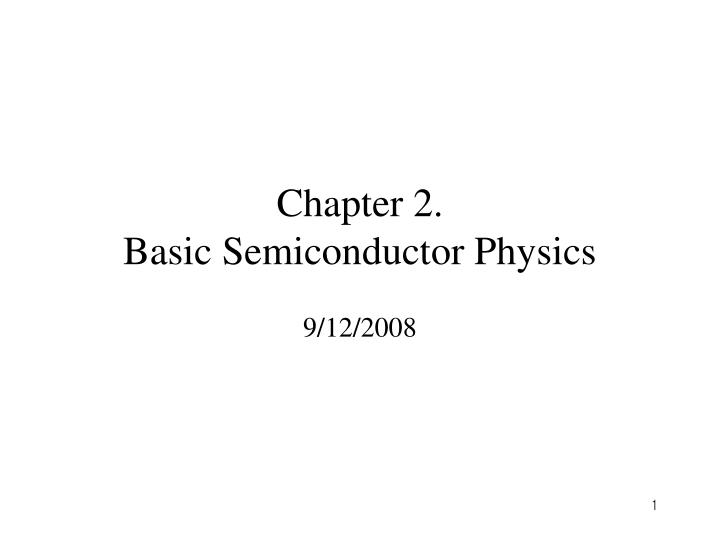 chapter 2 basic semiconductor physics n.