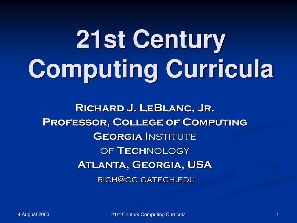 21st century computing curricula l.