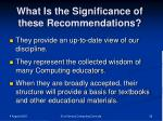 what is the significance of these recommendations