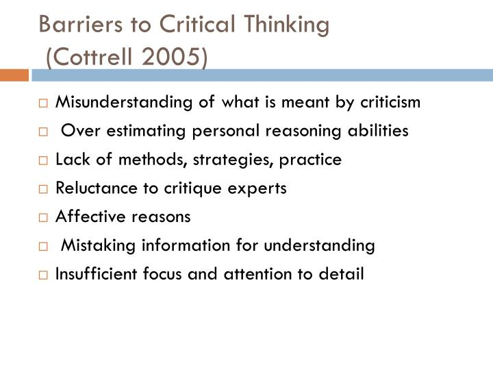barriers and obstacles to critical thinking - do not think about the outcome of the game, tournament standings, ratings, prize money or anything else unrelated to the actual position on the board during the game - drink plenty of fluids to stay hydrated, and take short breaks during long games 2 how to deal with chess barriers.