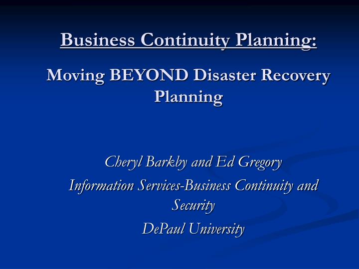 business continuity planning moving beyond disaster recovery planning n.