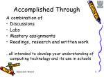 accomplished through