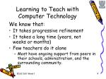 learning to teach with computer technology
