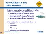 accreditation is not indispensable