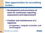 new opportunities for accrediting bodies