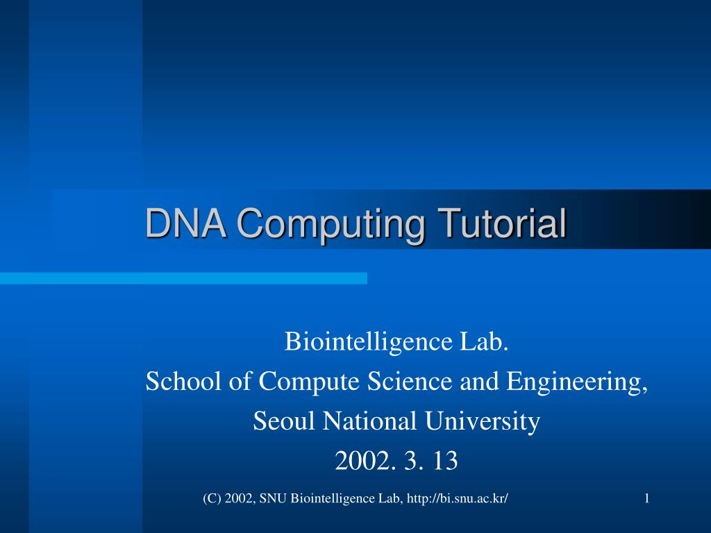 Ppt Dna Computing Tutorial Powerpoint Presentation Id40352 Evolvable Hardware Lab 1 The Book Pages L