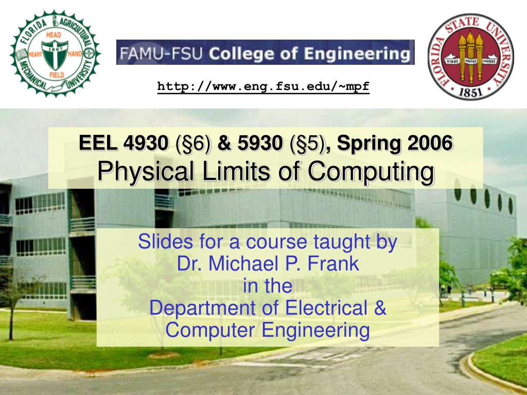 eel 4930 6 5930 5 spring 2006 physical limits of computing l.